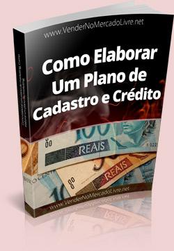 Como Elaborar Um Plano de Cadastro e Crédito